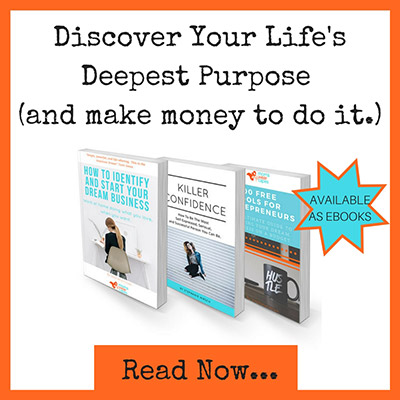 Discover your life's deepest purpose and make money to do it